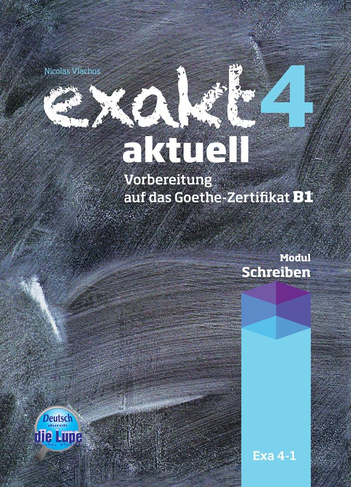 EXAKT AKTUELL 4 (SCHREIBEN) KURSBUCH 2013