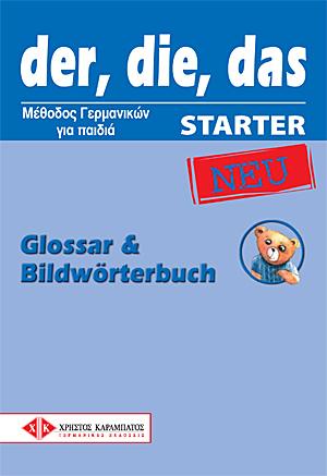 DER. DIE. DAS STARTER GLOSSAR & BILDWORTERBUCH NEU