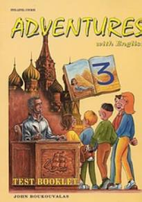 ADVENTURES WITH ENGLISH 3 TEST BOOKLET