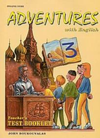 ADVENTURES WITH ENGLISH 3 TEST BOOKLET  TEACHER S