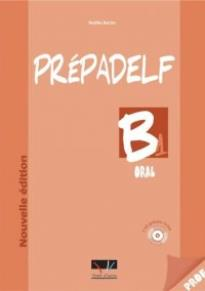 PREPADELF B1 ORAL PROFESSEUR NOUVELLE EDITION (+CD)