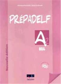 PREPADELF A2 ORAL NOUVELLE EDITION (+CD)