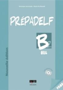 PREPADELF B2 ORAL PROFESSEUR (+CDs3+TRANSCRIPTIONS)