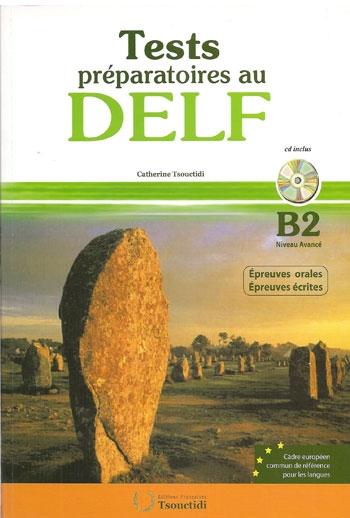 DELF B2 ORAL & ECRITE (+CD) TEST PREPARATOIRES