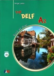 TOP DELF A2 ECRIT ET ORAL METHODE (CD inclus)