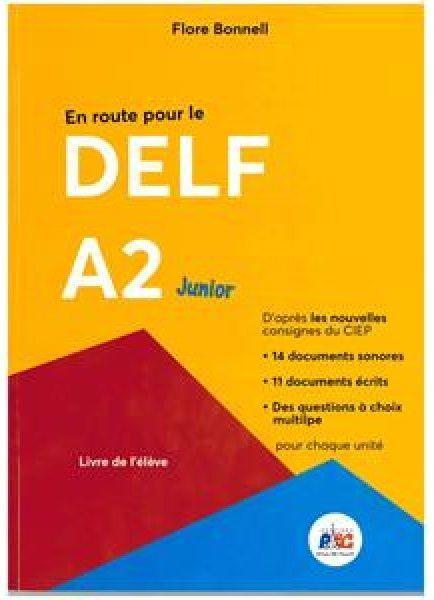EN ROUTE POUR LE DELF A2 JUNIOR (+ CD)