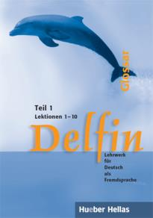 DELFIN TEIL 1 LEKTIONEN 1-10 GLOSSAR