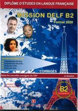 MISSION DELF B2 CORRIGES + CD FORMAT 2020