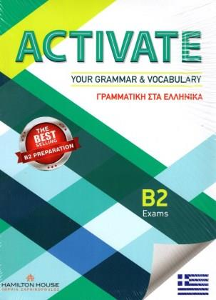 ACTIVATE YOUR GRAMMAR & VOCABULARY B2 GREEK EDITION SB WITH KEY