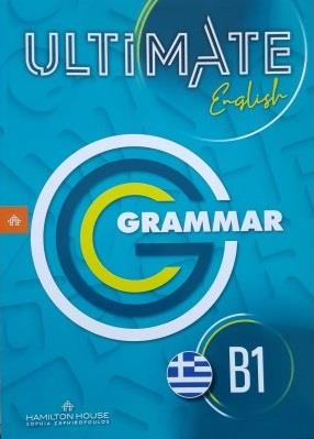 ULTIMATE ENGLISH B1 GRAMMAR