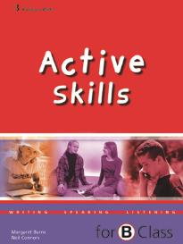 ACTIVE SKILLS FOR B CLASS STUDENT S
