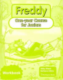 FREDDY ONE YEAR COURSE FOR JUNIORS WORKBOOK
