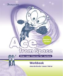ACE FROM SPACE ONE YEAR COURSE FOR JUNIORS WORKBOOK TEACHER  S