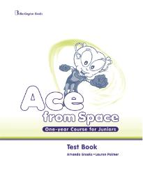 ACE FROM SPACE ONE-YEAR COURSE FOR JUNIORS TEST BOOK