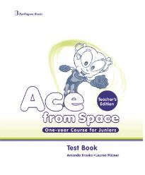 ACE FROM SPACE ONE YEAR COURSE TEST BOOK TEACHER S
