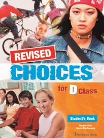 CHOICES D CLASS STUDENT S BOOK REVISED
