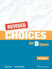 CHOICES D CLASS TEST BOOK REVISED