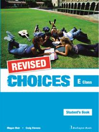 CHOICES E CLASS STUDENT S BOOK REVISED