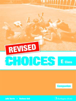 CHOICES E CLASS COMPANION REVISED