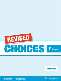 CHOICES E CLASS TEST BOOK REVISED
