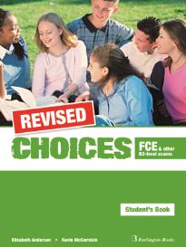 CHOICES FCE AND OTHER B2-LEVEL EXAMS STUDENT S REVISED