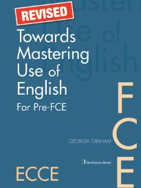 TOWARDS MASTERING USE OF ENGLISH REVISED