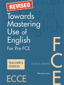 TOWARDS MASTERING USE OF ENGLISH TEACHER S REVISED