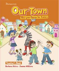 OUR TOWN ONE-YEAR COURSE FOR JUNIORS TEACHER S