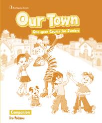 OUR TOWN ONE-YEAR COURSE FOR JUNIORS  COMPANION