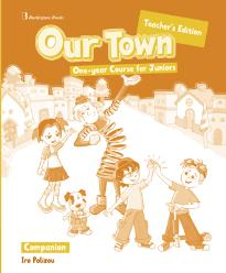 OUR TOWN ONE-YEAR COURSE FOR JUNIORS  COMPANION TEACHER S