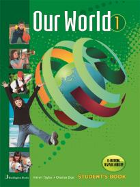 OUR WORLD 1 STUDENT S BOOK