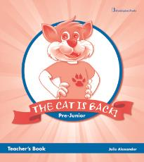 THE CAT IS BACK PRE-JUNIOR TEACHER S BOOK