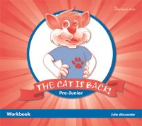 THE CAT IS BACK! PRE-JUNIOR WORKBOOK