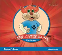 THE CAT IS BACK! JUNIOR B STUDENT S BOOK