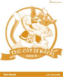 THE CAT IS BACK! JUNIOR B TEST BOOK