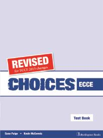CHOICES ECCE TEST BOOK TEACHER S REVISED