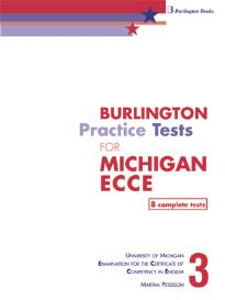 BURLINGTON PRACTICE TESTS FOR ECCE 2013. BOOK 3 STUDENT S REVISED