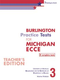 BURLINGTON PRACTICE TESTS FOR ECCE 2013. BOOK 3 TEACHER S REVISED