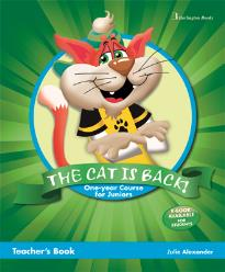 THE CAT IS BACK! ONE YEAR COURSE FOR JUNIORS TEACHER S BOOK