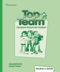 TOP TEAM JUNIOR A & B (ONE YEAR) TCHR S GUIDE