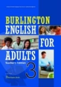 BURLINGTON ENGLISH FOR ADULTS 3 TCHR S